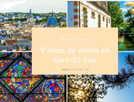9 idées de visites en eure-et-loir